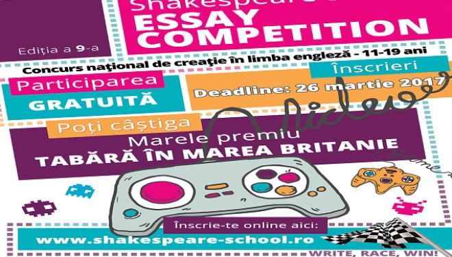 Shakespeare School Essay Competition dă startul celei de-a 9-a ediţii a concursului naţional de creaţie în limba engleză!