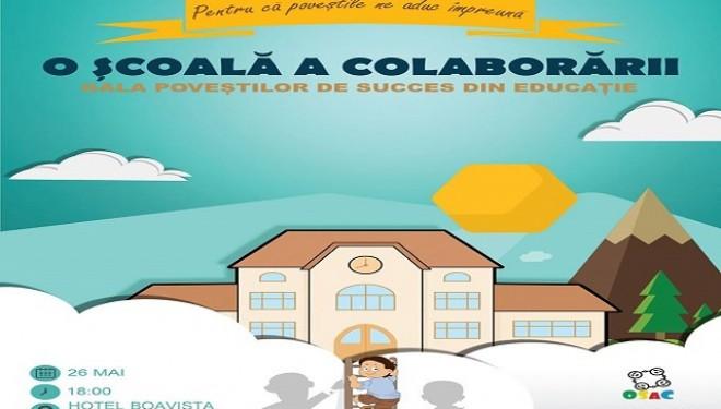 """""""Gala poveștilor de succes din educație"""" –  O școală a colaborării"""