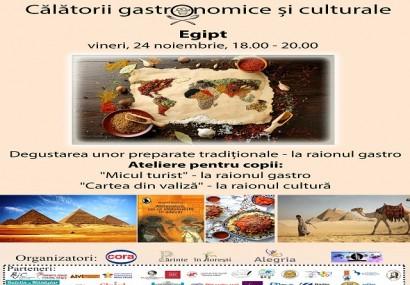Călătorii gastronomice și culturale pentru copii: Vedeta zilei : Egipt!