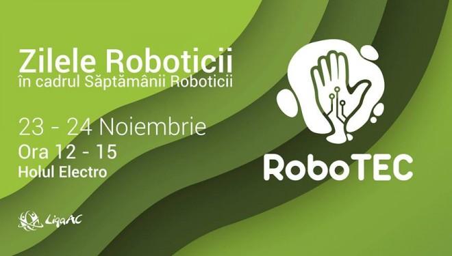 Roboţeii defilează la Universitatea Politehnica Timişoara. Joi și vineri îi poți vedea