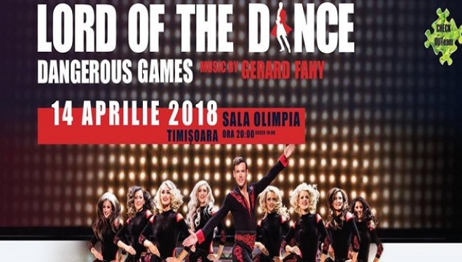 CONCURS! Lord of the Dance – Dangerous Games revine la Timisoara
