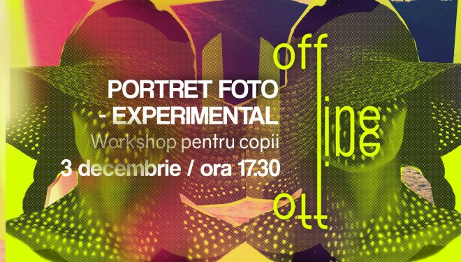 Portret foto-experimental –  workshop gratuit pentru copiii din Timișoara