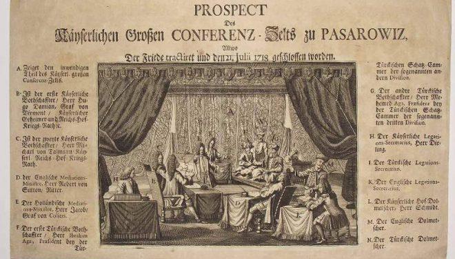 Istoria interpretată: Pacea de la Passarowitz (1718) și urmările sale
