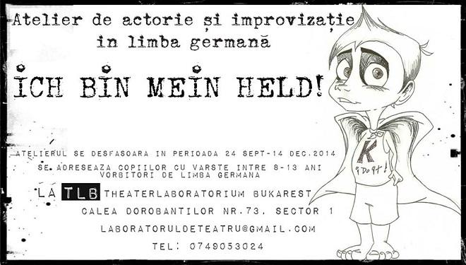 Laboratorul de teatru – Sunt eroul meu!/Ich bin mein Held!