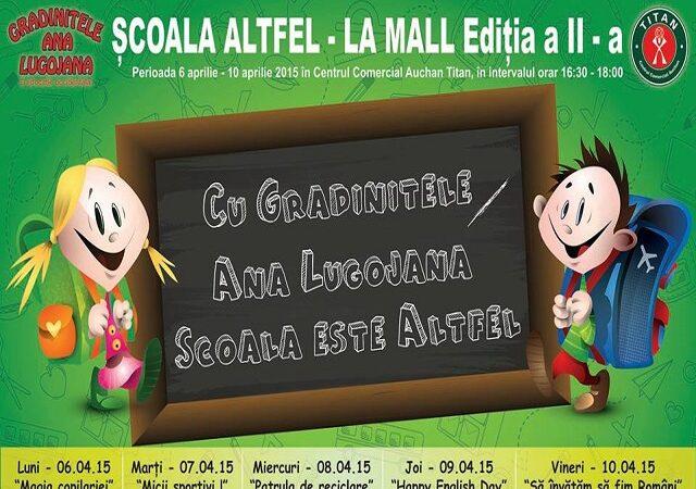 """Vești bune de la Grădinița Ana Lugojana: """"Școala Altfel-la Mall"""" a ajuns la ediția a II-a"""