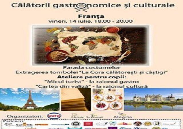 Călătorii gastronomice și culturale :  Vedeta zilei : Franța!
