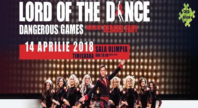 CONCURS! Lord of the Dance – Dangerous Games revine la Timisoara