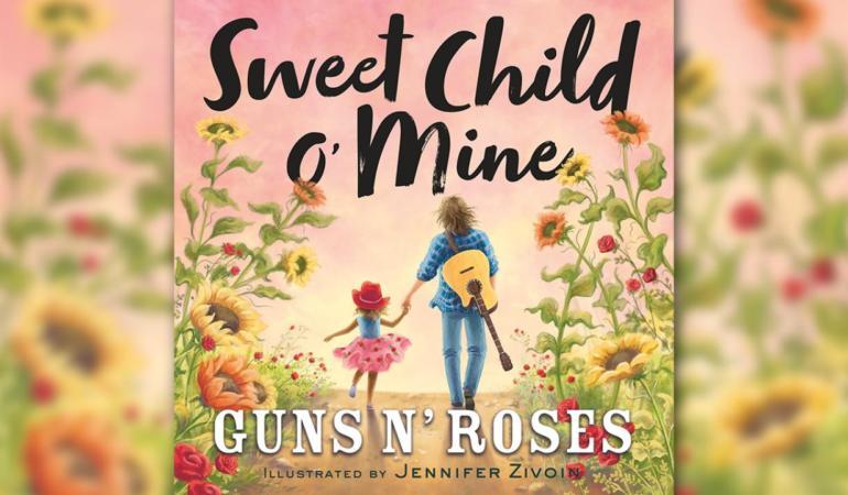 Sweet Child O'Mine – o poveste pentru copii