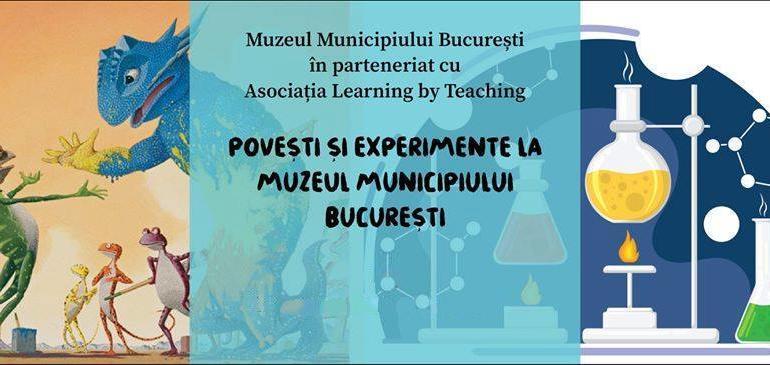 Povești și experimente la Muzeul Municipiului București