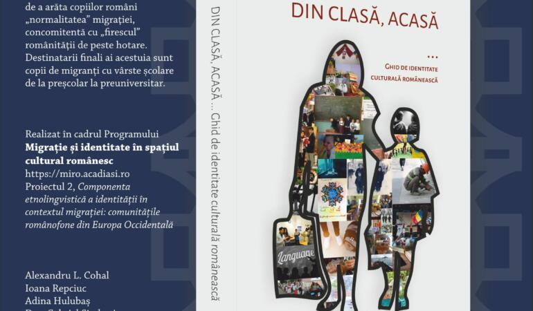 """""""DIN CLASĂ, ACASĂ. Ghid de identitate culturală românească"""" – lansare de carte la Iași"""