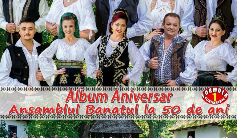 """""""Album aniversar. Ansamblul Banatul la 50 de ani""""- Cele mai bune voci vă invită la joc!"""