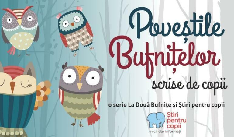 """Poveștile Bufnițelor. Astăzi """"Bufnița cu trei ochi"""", de Sofia Elena Barbu, 11 ani"""