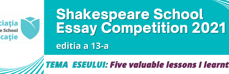 Shakespeare School Essay Competition revine în forță în acest an!