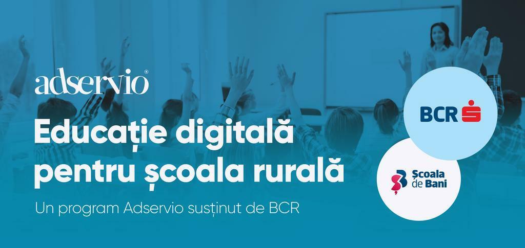 """""""Educație digitală pentru școala rurală"""", un program lansat de Adservio și Școala de Bani"""
