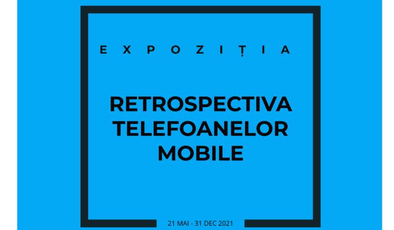 """""""Retrospectiva telefoanelor mobile"""", o expoziție în premieră la Iași"""
