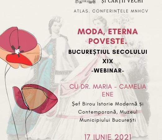 """""""Moda, eterna poveste. Bucureștiul secolului XIX"""", o conferință online"""