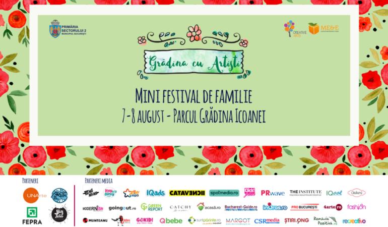 Grădina cu artiști așteaptă întreaga familie la un mini festival